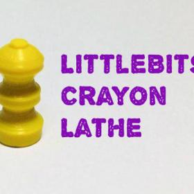 Crayon Lathe LittleBits